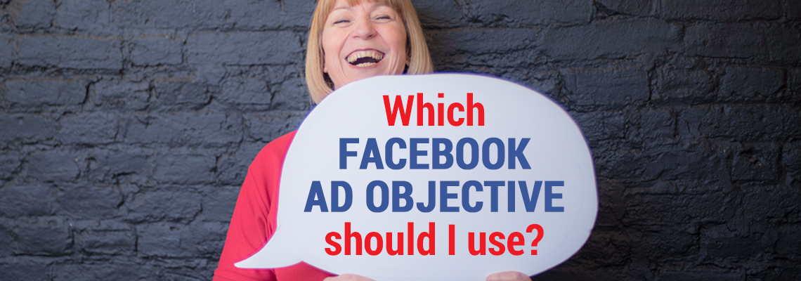 Which Facebook Ad Objective should I use?
